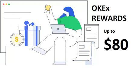 Okex Rewards Bonus - Up to 80 USD